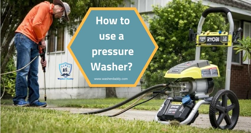 How to use a pressure Washer?