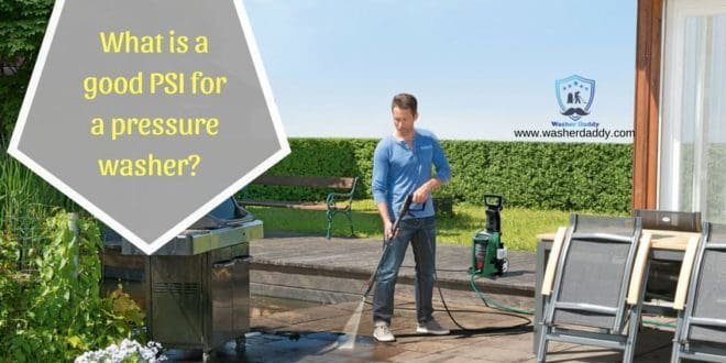 What is a good PSI for a pressure washer